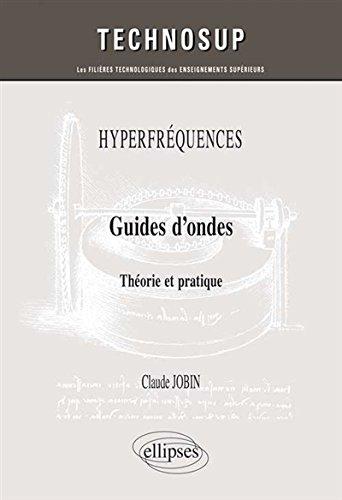 Guides d'Ondes Théorie et Pratique Niveau C