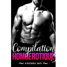Compilation Homoérotique: 4 histoires gays