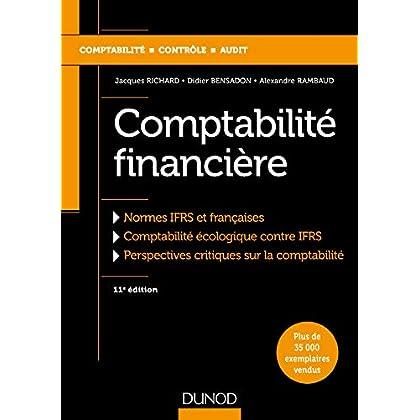 Comptabilité financière - 11e éd. - Normes IFRS et françaises