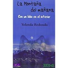 La Montaña Del Mañana (Libros Abiertos)
