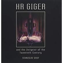 HR GIGER and the Zeitgeist of the Twentieth Century: Betrachtungen aus der modernen Bewusstseinsforschung