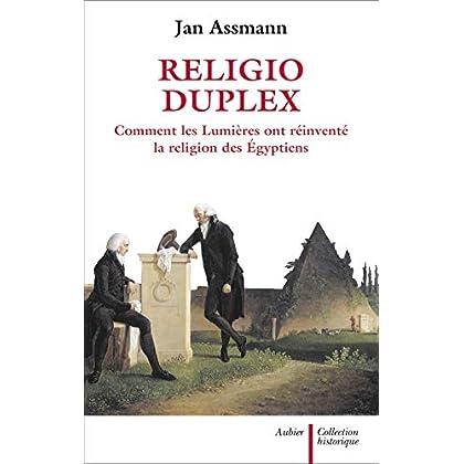 Religio Duplex : Comment les Lumières ont réinventé la religion des Egyptiens