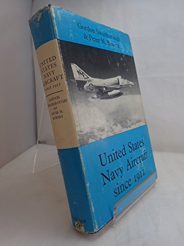 United States Navy Aircraft Since 1911