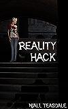 Reality Hack (English Edition)