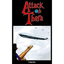 Attack on Thera (The Theran Chronicles Book 3)