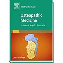 Osteopathic Medicine: Holonomic Keys for Treatment