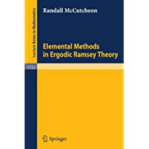 Elemental Methods in Ergodic Ramsey Theory (Lecture Notes in Mathematics)