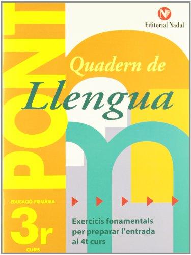 Pont. Quadern De Llengua. Canvi De Curs 3 (Pont (canvi De Curs)) por Vv.Aa