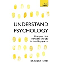 Understand Psychology: Teach Yourself (English Edition)