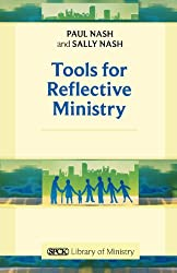 Tools for Reflective Ministry (Spck Library of Ministry)