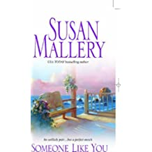 Someone Like You (Silhouette Special Products) by Susan Mallery (2005-10-01)