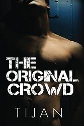 The Original Crowd by Tijan (2016-01-31)