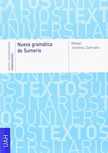 Nueva gramática de Sumerio (Textos Universitarios Humanidades)