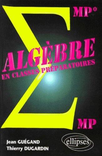 Algbre MP-MP*