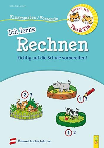 Lernen mit Teo und Tia - Ich lerne Rechnen - Kindergarten/Vorschule: RICHTIG auf die Schule vorbereiten!