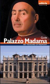 Guida palazzo Madama. Ediz. inglese (Tesori del Piemonte) por Enrica Pagella