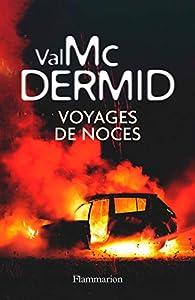 Voyages de noces par Val McDermid