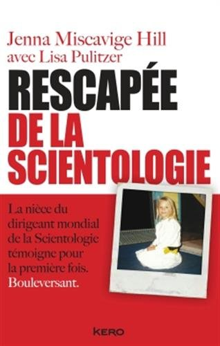 Rescapée de la scientologie