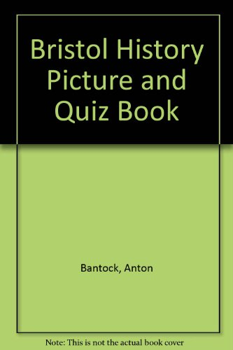 Bristol Place Collection (Bristol History Picture and Quiz Book)