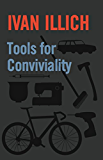 Tools for Conviviality