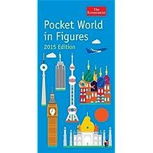 Pocket World in Figures, 2015 Edition (Economist)
