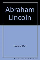 Abraham Lincoln (Pendulum illustrated biography series)