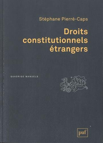 Droits constitutionnels étrangers par Stéphane Pierré-Caps