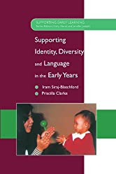 Supporting Identity, Diversity & Language in the Early Years (Supporting Early Learning)