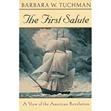 [(The First Salute)] [Author: Barbara Wertheim Tuchman] published on (November, 1996)