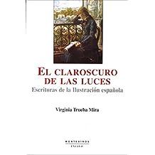 El claroscuro de las luces. Escritoras de la ilustsración española.