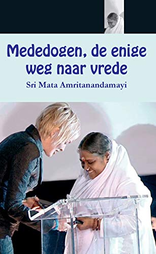 Mededogen, de enige weg naar vrede (Dutch Edition)