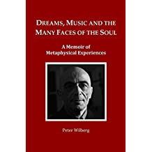 Dreams, Music and the many Faces of the Soul