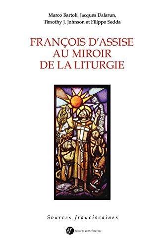 François d'Assise au miroir de la liturgie