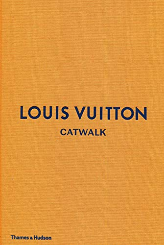 Louis Vuitton Catwalk: The Complete Fashion (Louis Kostüm)