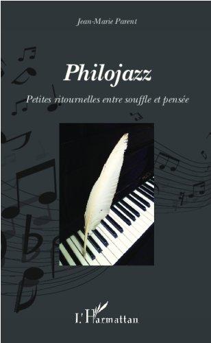 Lire un Philojazz: Petites ritournelles entre souffle et pensée pdf
