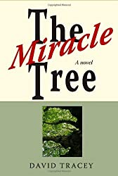 The Miracle Tree by David Tracey (2010-05-31)