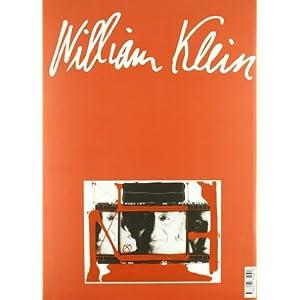 William Klein. Retrospective (General)