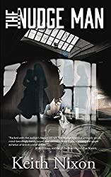 The Nudge Man: A killer mystery thriller (Harry Vaughan Book 1)