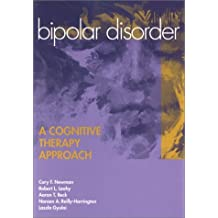 Bipolar Disorder: A Cognitive Therapy Approach by Cory F. Newman (2002-01-01)