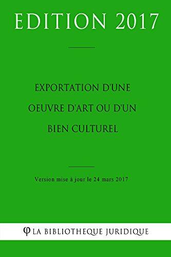 Exportation d'une oeuvre d'art ou d'un bien culturel