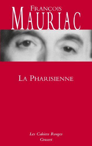 La Pharisienne: roman par François Mauriac