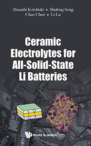 Ceramic Electrolytes For All-solid-state Li Batteries (Electrochemistry)