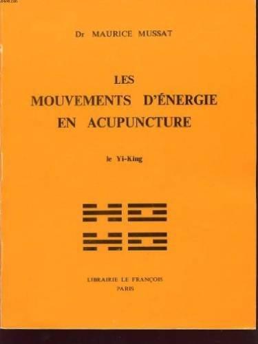 Les Mouvements d'énergie en acupunc...