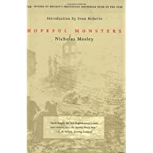 Hopeful Monsters (British Literature Series)