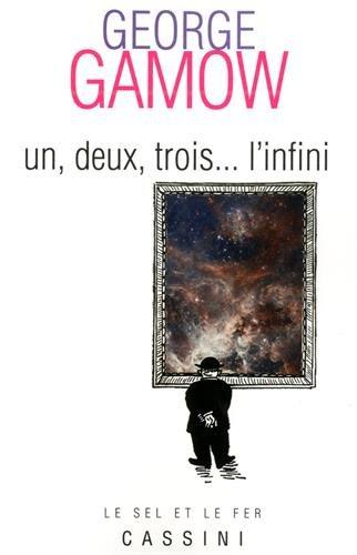 Un, deux, trois. l'infini par George Gamow