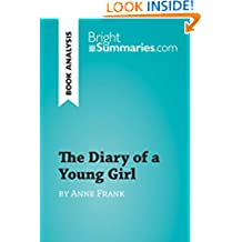 The Diary of a Young Girl by Anne Frank (Book Analysis): Detailed Summary, Analysis and Reading Guide (BrightSummaries.com)