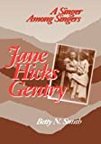 JANE HICKS GENTRY: A Singer Among Singers