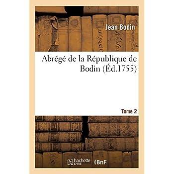 Abrégé de la République de Bodin. Tome 2