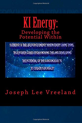 KI Energy:: Developing the Potential Within: Volume 2