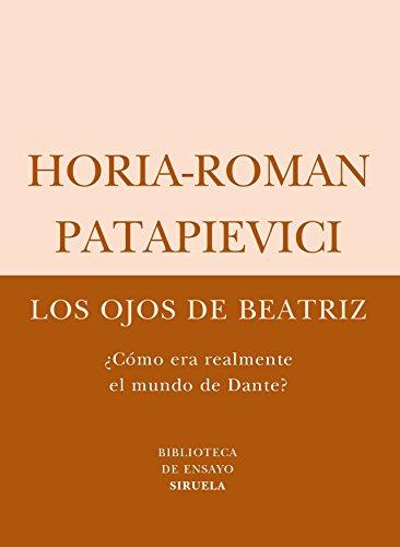 Los ojos de Beatriz / Beatrice's Eyes: Como era realmente el mundo de Dante? / What Was Really the World of Dante?
